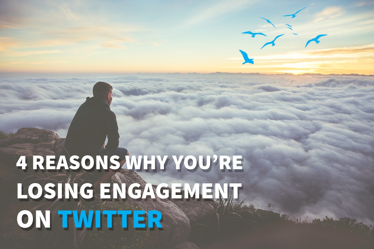 4 Reasons Why You're Losing Engagement on Twitter by Bitcookie